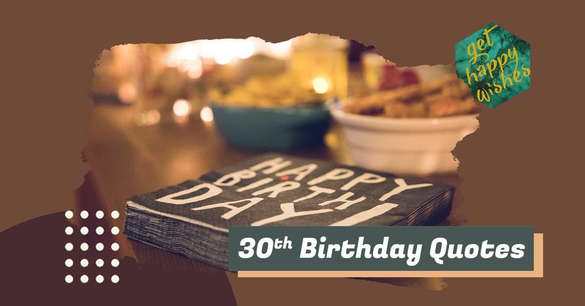 Happy 30th Birthday Quotes